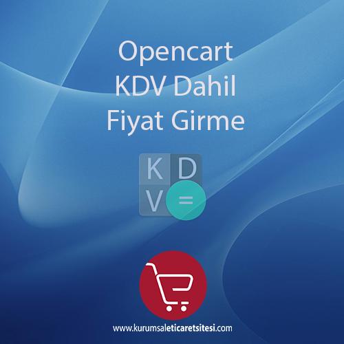 Opencart KDV Dahil Fiyat Girme