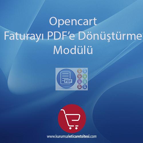 Opencart Faturayı PDF 'e Dönüştürme Modülü