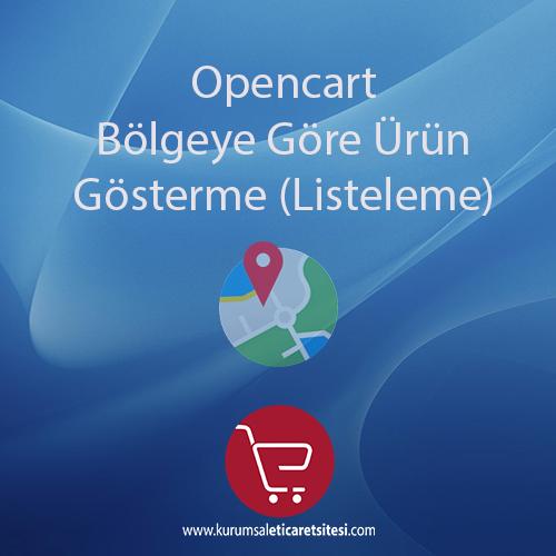 Opencart Bölgelere Göre Ürün Listeleme Modülü