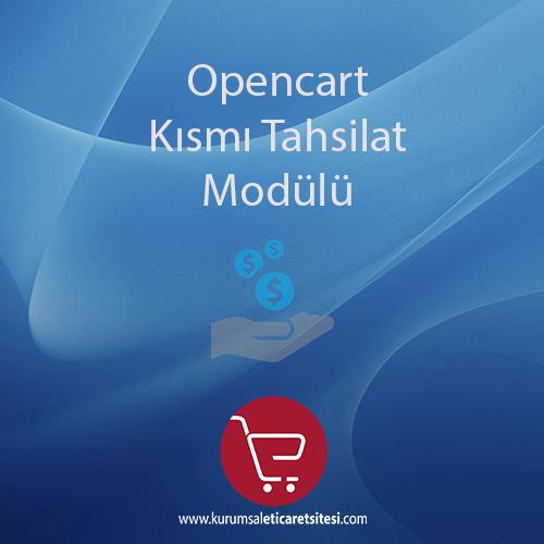 Opencart Kısmi Tahsilat Modülü