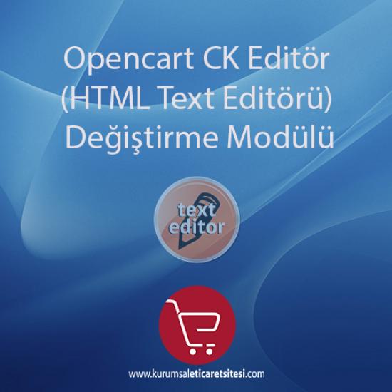Opencart CKeditör (HTML Text Editörü)