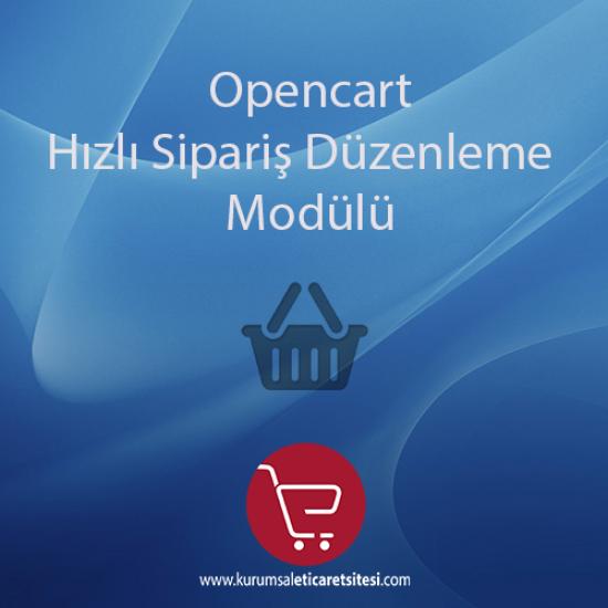 Opencart Hızlı Siparis Duzenleme Modulu