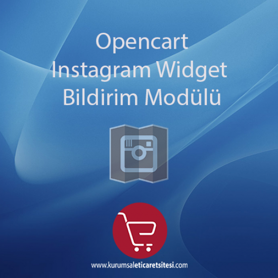Opencart Instagram Widget Bildirim Modülü