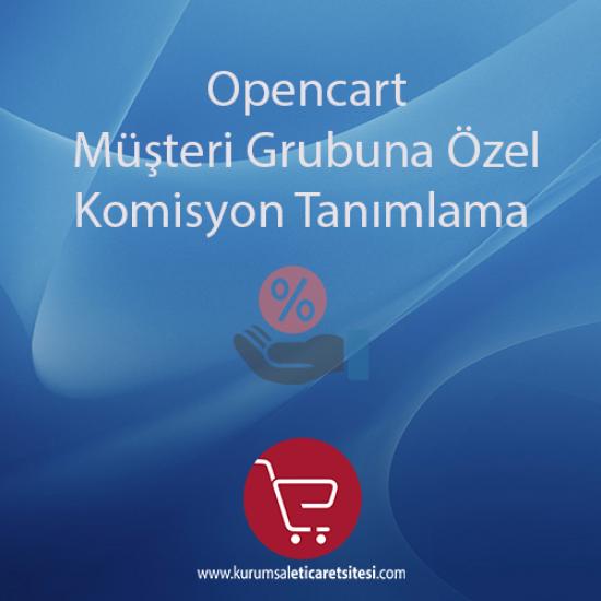 Opencart Musteriye Özel Komisyon Tanimlama Modulu