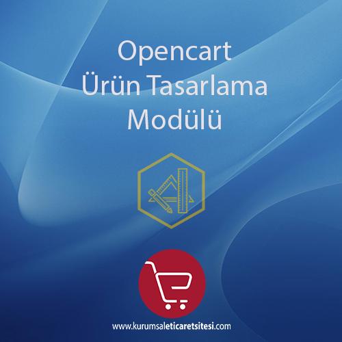 Opencart Ürün Tasarlama Modülü